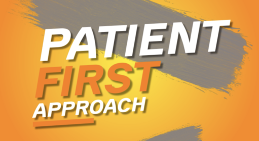 Patient first approach